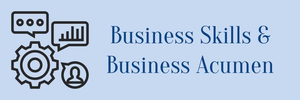 Business Skills & Business Acumen